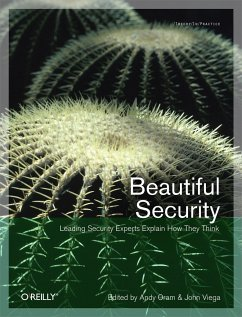 Beautiful Security: Leading Security Experts Explain How They Think - Oram, Andy; Viega, John