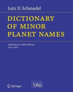 Dictionary of Minor Planet Names - Schmadel, Lutz D.