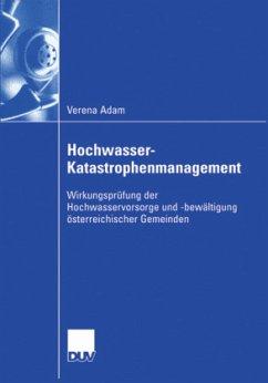 Hochwasser-Katastrophenmanagement - Adam, Verena