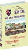 Treffurt und seine Eisenbahnen