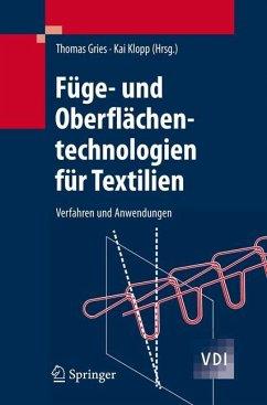 Füge- und Oberflächentechnologien für Textilien - Gries, Thomas / Klopp, Kai (Hgg.)