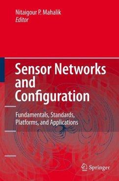 Sensor Networks and Configuration - Mahalik, Nitaigour P. (ed.)