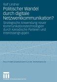 Politischer Wandel durch digitale Netzwerkkommunikation?