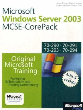 Microsoft Windows Server 2003 MCSE Corepack - Holme, Dan; Thomas, Orin; Mackin, J. C.