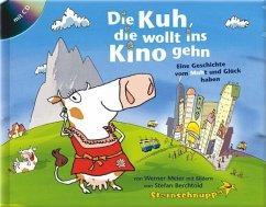 Die Kuh, die wollt ins Kino gehen - Meier, Werner