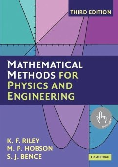 Mathematical Methods for Physics and Engineering - Riley, Kenneth F.; Hobson, Mike P.; Bence, Stephen J.