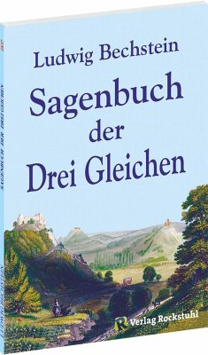 Sagenbuch der Drei Gleichen - Bechstein, Ludwig