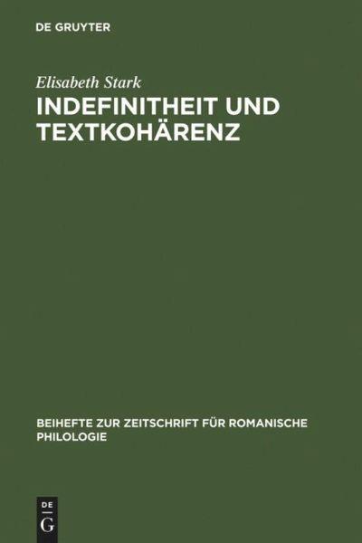 Indefinitheit und Textkohärenz - Stark, Elisabeth