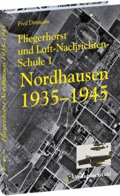 Fliegerhorst und Luft-Nachrichten-Schule 1 Nord...
