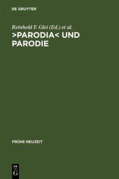 >Parodia< und Parodie