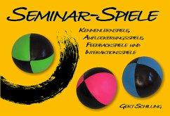 Seminar-Spiele - Schilling, Gert