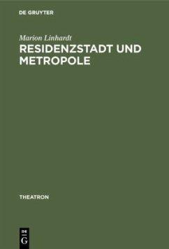 Residenzstadt und Metropole