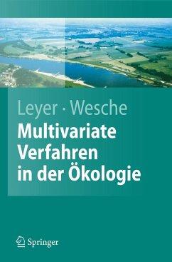 Multivariate Statistik in der Ökologie - Leyer, Ilona;Wesche, Karsten
