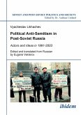 Political Anti-Semitism in Post-Soviet Russia.