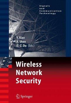 Wireless / Mobile Network Security - Xiao, Yang / Shen, Xuemin / Du, Ding-Zhu (eds.)