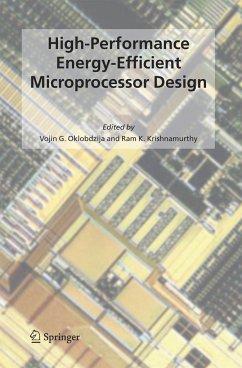 High-Performance Energy-Efficient Microprocessor Design - Oklobdzija, Vojin G. / Krishnamurthy, Ram K. (eds.)
