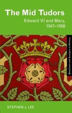 The Mid Tudors - Lee, Stephen J.