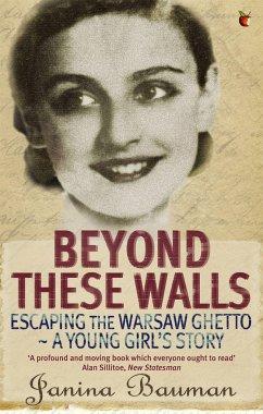 Beyond These Walls - Bauman, Janina