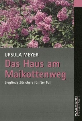 Das Haus am Maikottenweg von Ursula Meyer - Buch - buecher.de