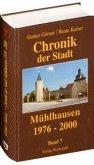Chronik der Stadt Mühlhausen in Thüringen. BAND 7 (1976-2000)