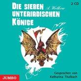 Die sieben unterirdischen Könige, 2 Audio-CDs
