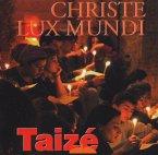 Taize: Christe Lux Mundi