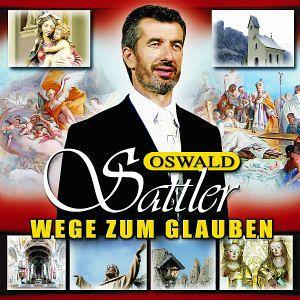 Wege Zum Glauben - Oswald Sattler