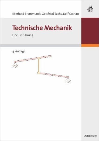 Technische mechanik von eberhard brommundt gottfried for Technische mechanik grundlagen pdf