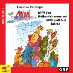Mini trifft den Weihnachtsmann / Mini muß Schi fahren, 1 Audio-CD