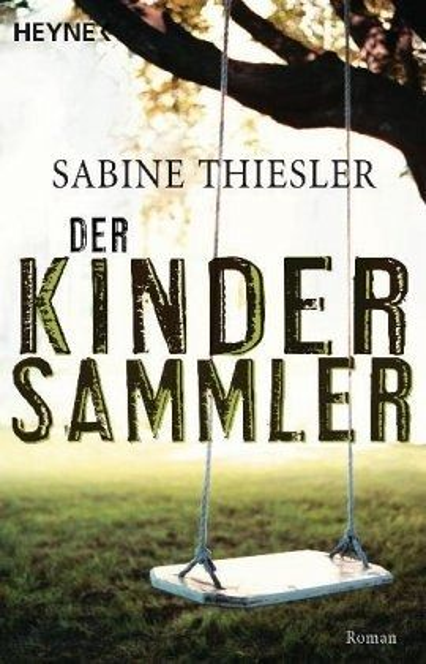 Der Kindersammler - Thiesler, Sabine