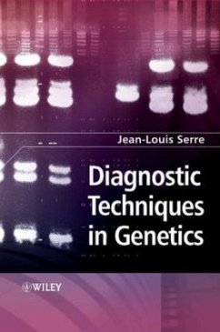 Diagnostic Techniques in Genetics - Serre, Jean-Louis (ed.)
