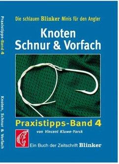 Knoten, Schnur und Vorfach - Kluwe-Yorck, Vincent