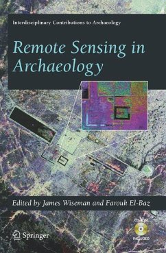 Remote Sensing in Archaeology - Wiseman, James R. / El-Baz, Farouk (eds.)