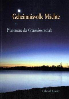 Geheimnisvolle Mächte - Kiowsky, Hellmuth