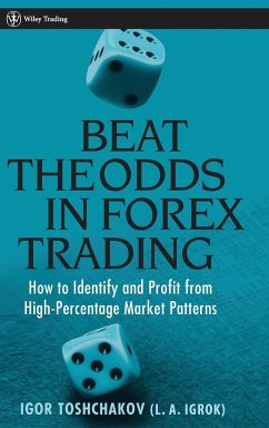 Beat the Odds in Forex Trading - Toshchakov, I. R.