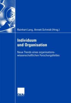 Individuum und Organisation