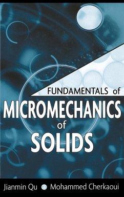 Micromechanics of Solids - Qu, Jianmin; Cherkaoui, Mohammed