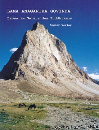 Leben im Geiste des Buddhismus - Govinda, Anagarika