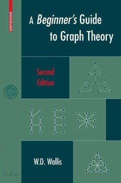 A Beginner's Guide to Graph Theory - Wallis, W. D.