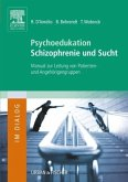 Psychoedukation Schizophrenie und Sucht