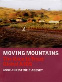 Moving Mountains: The Race to Treat Global AIDS