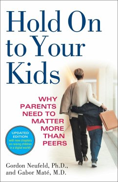Hold on to Your Kids - Neufeld, Gordon