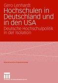 Hochschulen in Deutschland und in den USA