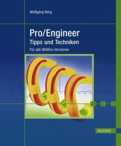 Pro/Engineer, Tipps und Techniken - Berg, Wolfgang P.