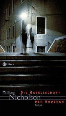 Die Gesellschaft der Anderen - Nicholson, William