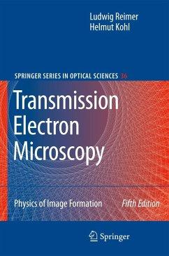 Transmission Electron Microscopy - Reimer, Ludwig; Kohl, Helmut