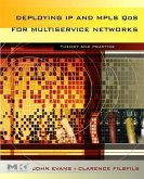 Deploying IP and Mpls Qos for Multiservice Networks: Theory and Practice