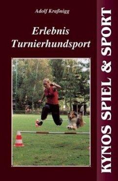 Erlebnis Turnierhundesport