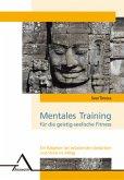 Mentales Training für die geistig-seelische Fitneß