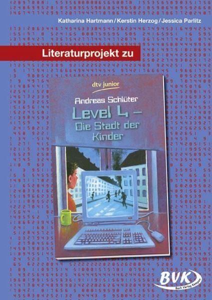 literaturprojekt zu level 4 die stadt der kinder von. Black Bedroom Furniture Sets. Home Design Ideas